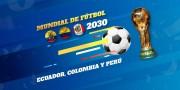 Ecuador propone a Colombia y Perú organizar Mundial de fútbol 2030